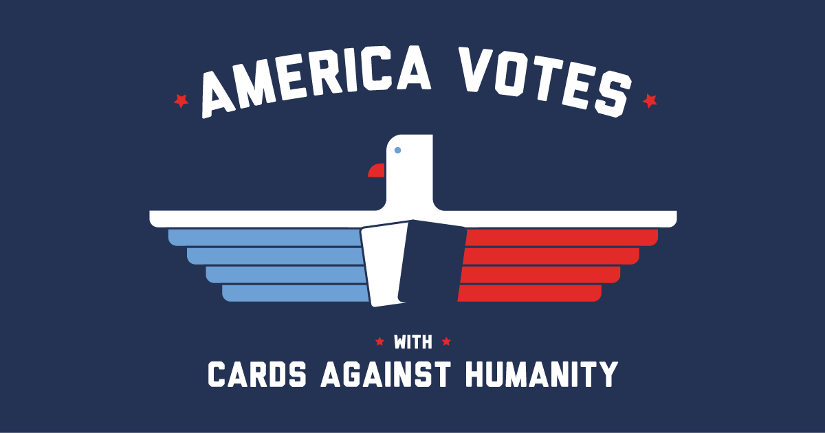 America Votes with Cards Against Humanity
